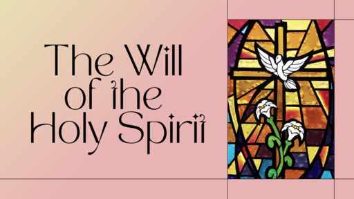 The Will of The Trinity