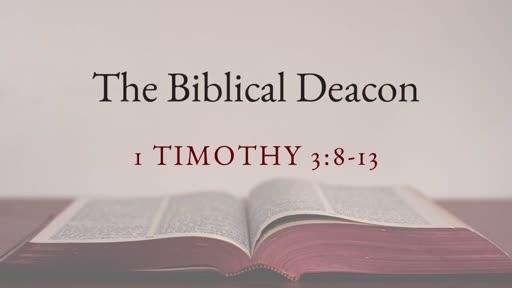 The Biblical Deacon