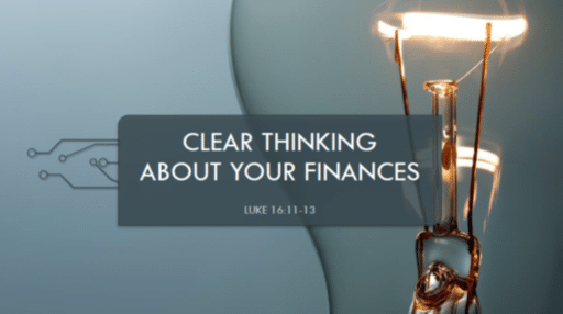 Clear Thinking About Finances