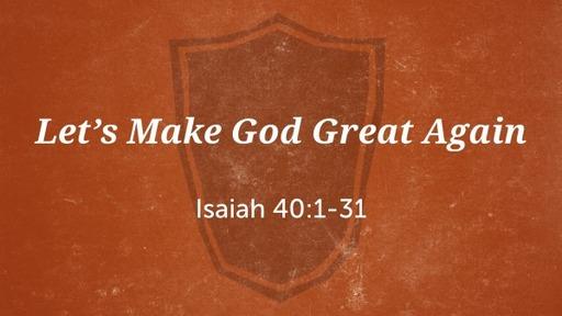 Let's Make God Great Again