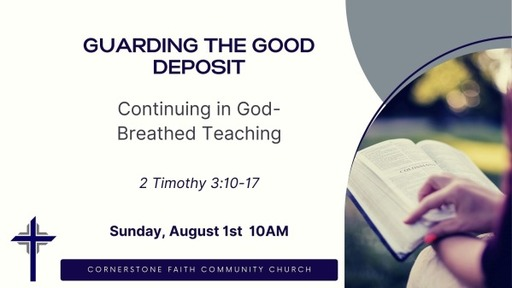 August 1, 2021 - Continuing in God-Breathed Teaching