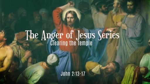 The Anger of Jesus: False Lorship