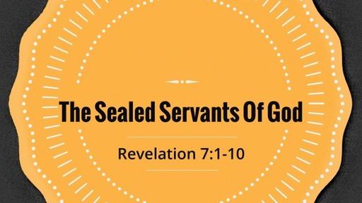 The Sealed Servants Of God