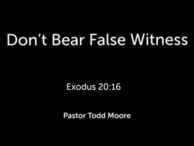 """Sunday Service """"Don't Bear False Witness"""""""