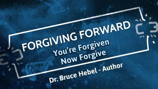You're Forgiven, Now Forgive