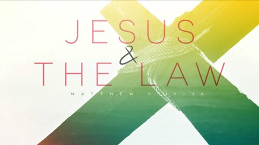 Jesus and the Law (Video)