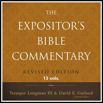 Expositor's Bible Commentary, Revised Edition | REBC (13 vols.)
