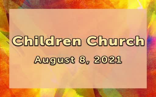 Children Church 8.8.21