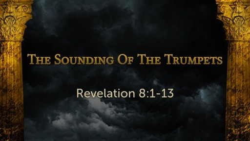 The Sounding Of The Trumpets