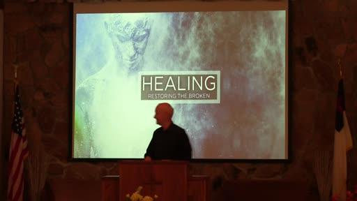 Healing pt 2 Pastor Randy Hall 8-8-21