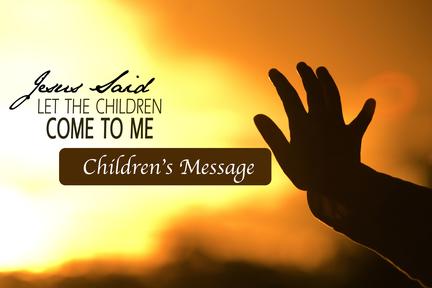 Children's Sermon-05 20 2017