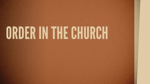 Order in the Church