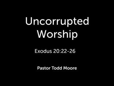 "Sunday Service ""Uncorrupted Worship"""