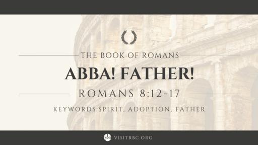 Abba! Father!