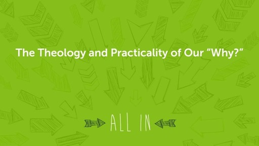 """The Theology and Practicality of Our """"Why?"""""""