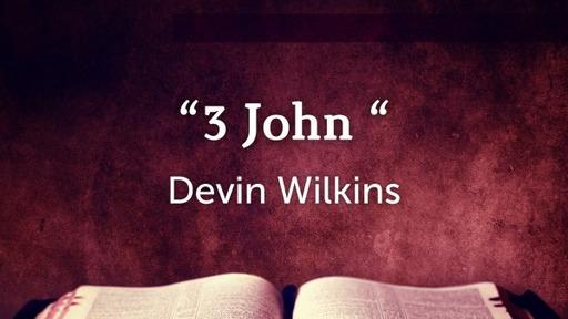 3 John, Part 1