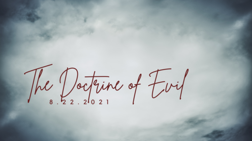 A Doctrine of Evil
