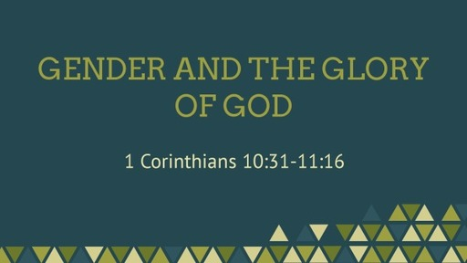 Gender and the Glory of God