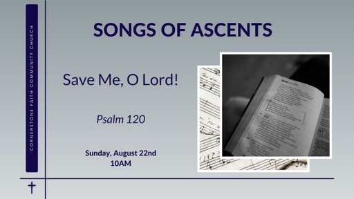 August 22, 2021 - Save Me, O Lord!
