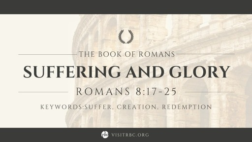 Suffering and Glory