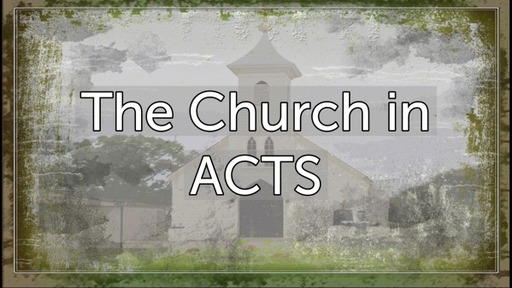 The Church in ACTS