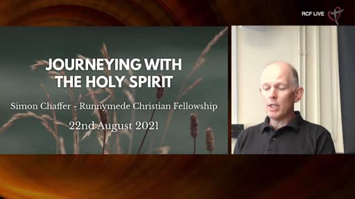 RCF 22-821 Teaching Service - Simon Chaffer - Journeying with the Holy Spirit