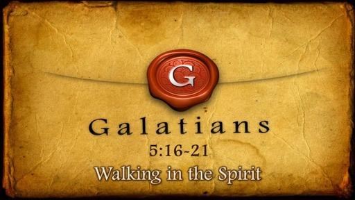 17-Walking in the Spirit