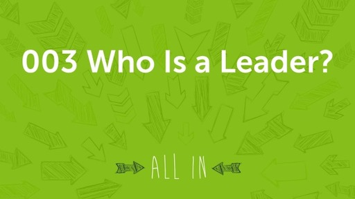 003 Who Is a Leader?