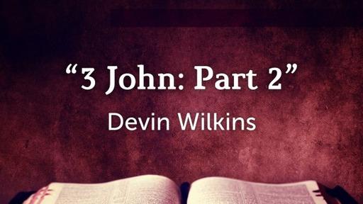 3 John: Part 2