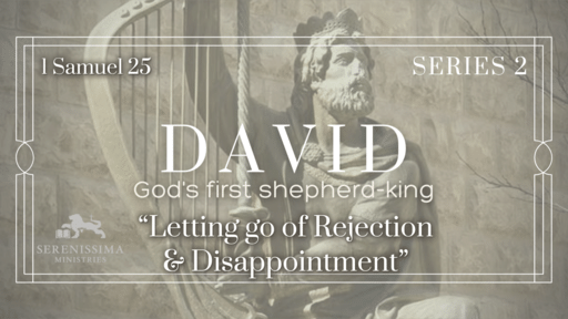 Letting Go of Rejection & Disappointment