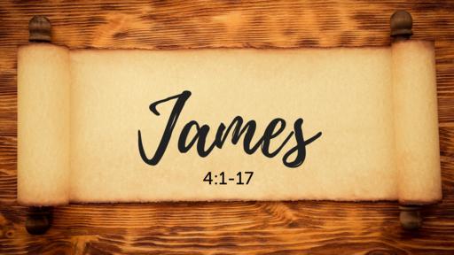 James 4:1-17