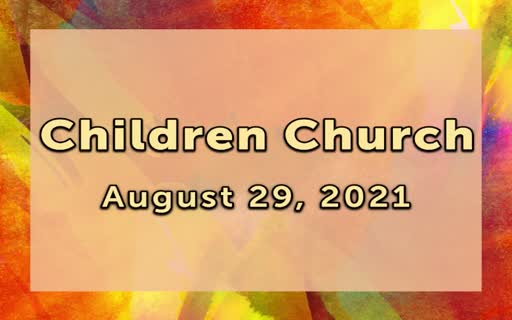 Children Church August 29