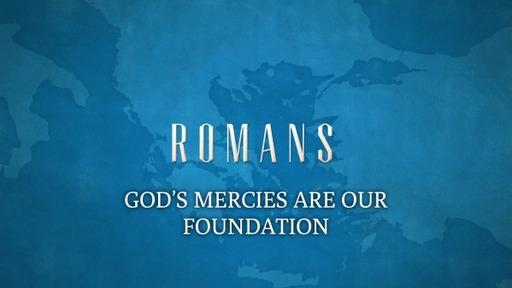 GOD'S MERCIES (Romans 12:1)