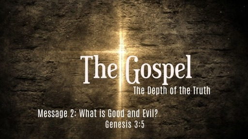 The Gospel: The Depth of the Truth