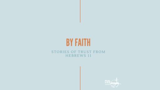 By Faith - Rahab
