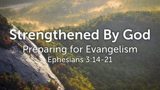 Strengthened by God