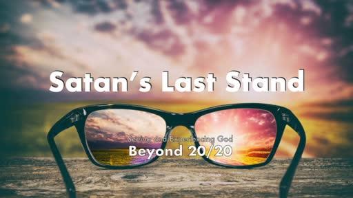 Satan's Last Stand