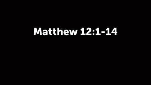 Matthew 12:1-14 (2)