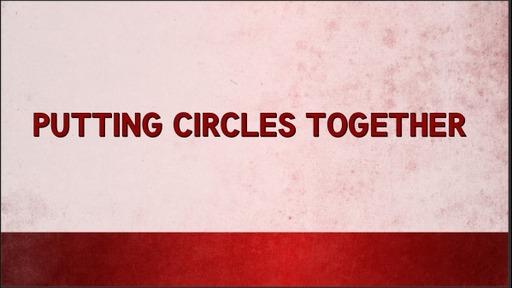 Putting Circles Together