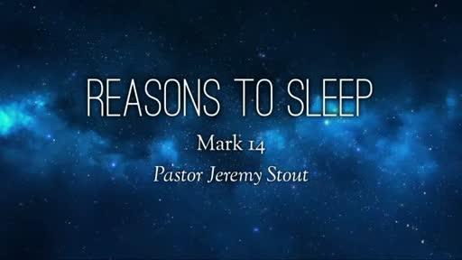 Reasons To Wake Up! - Mark 14:32-42