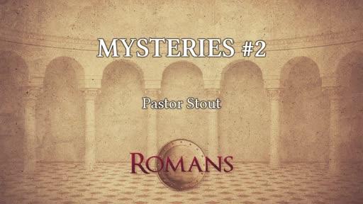 Mysteries #2 Romans 16:25-27