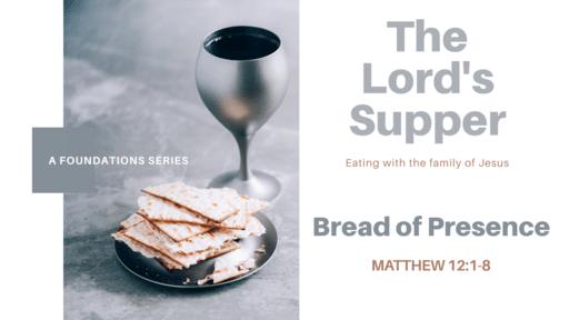 Bread of Presence