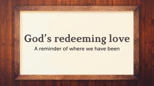 Hosea: God's redeeming love, Pt. II