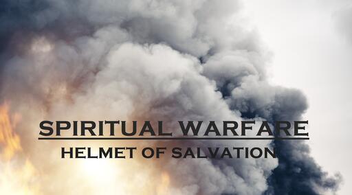 Helmet of Salvation, The Believers Sanity