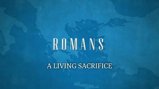 A LIVING SACRIFICE (Romans 12:1)