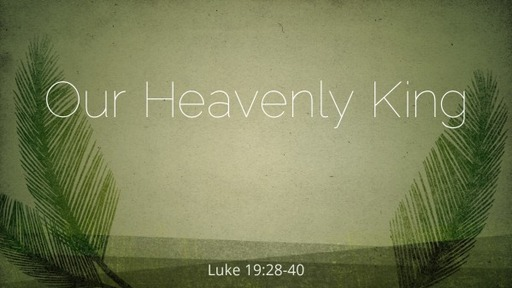Our Heavenly King