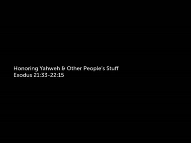 Honoring Yahweh & Other People's Stuff