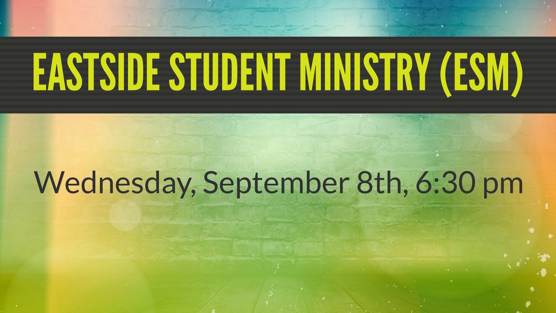 Eastside Student Ministry (ESM)