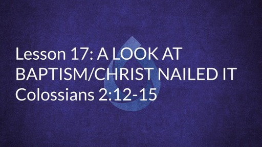 Lesson 17: A Look at Baptism