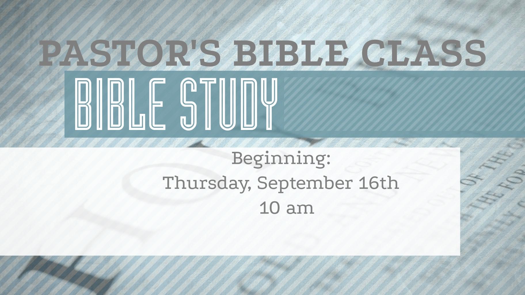 PASTOR'S BIBLE CLASS